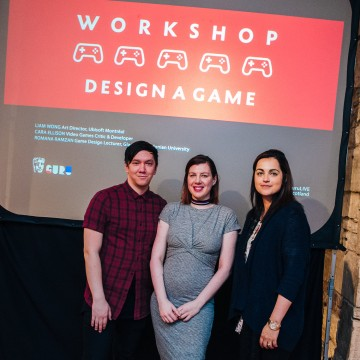 Workshop: Design a Game - Liam Wong, Cara Ellison & Romana Ramzan
