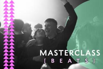 Beats Masterclass