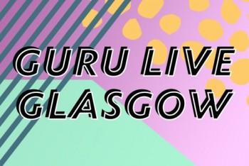Guru Live Glasgow