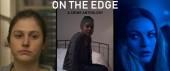 On the Edge main promo